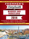 Frommer's EasyGuide to Madrid and Barcelona 2014 (eBook)
