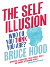 The Self Illusion (eBook)