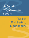 Rick Steves' Tour (eBook): Tate Britain, London