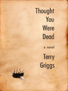 Thought You Were Dead (eBook)