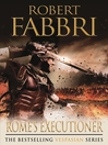 Rome's Executioner (eBook): Vespasian Series, Book 2
