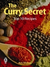 The Curry Secret (eBook): Top 10 Recipes