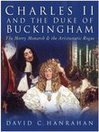 Charles II and the Duke of Buckingham (eBook): The Merry Monarch and the Aristocratic Rogue