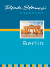 Rick Steves' Snapshot Berlin (eBook)