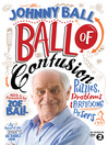 Ball of Confusion (eBook): Puzzles, Problems and Perplexing Posers