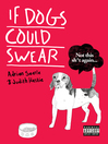 If Dogs Could Swear (eBook)