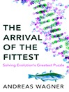 The Arrival of the Fittest (eBook)