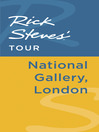 Rick Steves' Tour (eBook): National Gallery, London