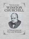 The Quotable Winston Churchill (eBook): A Collection of Wit and Wisdom