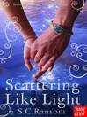 Scattering Like Light (eBook): Small Blue Thing Series, Book 3