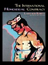 The International Homosexual Conspiracy (eBook)