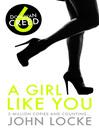 Girl Like You (eBook): Donovan Creed Series, Book 6