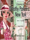 A Journey Into Dorothy Parker's New York (eBook)