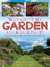 Why Can't My Garden Look Like That? (eBook): Proven, Easy Ways to Make a Beautiful Garden