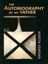 The Autobiography of My Father (eBook)