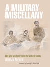 A Military Miscellany (eBook): Wit and Wisdom from the Armed Forces