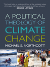 A Political Theology of Climate Change (eBook)