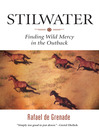 Stilwater (eBook): Finding Wild Mercy in the Outback