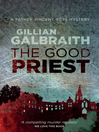 The Good Priest (eBook): Father Vincent Ross Mystery Series, Book 1