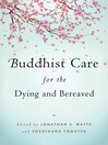 Buddhist Care for the Dying and Bereaved (eBook)