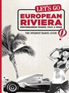 Let's Go European Riviera (eBook): Mediterranean France, Italy & Spain: The Student Travel Guide