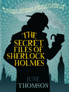 The Secret Files of Sherlock Holmes (eBook)