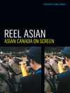 Reel Asian (eBook): Asian Canada on Screen