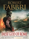 False God of Rome (eBook): Vespasian Series, Book 3