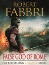 False God of Rome (eBook): Vespasian Series, Book 3