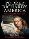 Poorer Richard's America (eBook): What Would Ben Say?