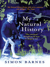 My Natural History (eBook): The Animal Kingdom and How It Shaped Me