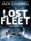 Victorious (eBook): The Lost Fleet Series, Book 6