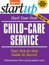 Start Your Own Child-Care Service (eBook)