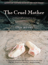 The Cruel Mother (eBook): A family ghost laid to rest