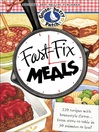Fast-Fix Meals (eBook): 220 Recipes with Homestyle Flavor. . . From Stove to Table in 30 Minutes or Less!