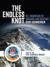 The Endless Knot (eBook): K2 Mountain of Dreams and Destiny