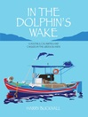 In the Dolphin's Wake (eBook)