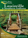 Louisville and Southern Indiana (eBook): Your Guide to the Area's Most Beautiful Hikes