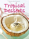 Periplus Mini Cookbooks (eBook): Tropical Desserts