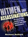 A Brief History of Hitmen and Assassinations (eBook)