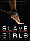 Slave Girls (eBook): Erotic Stories of Submission