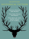 Scottish Historical Fiction (eBook): Witch Wood, The New Road, The Men of Moss-Hags