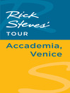 Rick Steves' Tour (eBook): Accademia, Venice