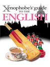 The Xenophobe's Guide to the English (eBook)