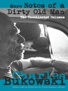 More Notes of a Dirty Old Man (eBook): The Uncollected Columns