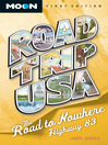 The Road to Nowhere, Highway 83 (eBook)