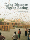 Long-Distance Pigeon Racing (eBook)