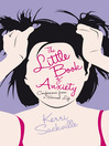 The Little Book of Anxiety (eBook): Confessions from a Worried Life