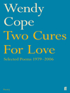 Two Cures for Love (eBook): Selected Poems 1979-2006
