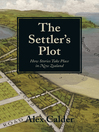 The Settler's Plot (eBook): How Stories Take Place in New Zealand